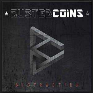 RUSTED COINS – DISTRACTION