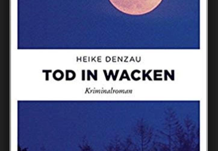 Rezension: TOD IN WACKEN von Heike Denzau