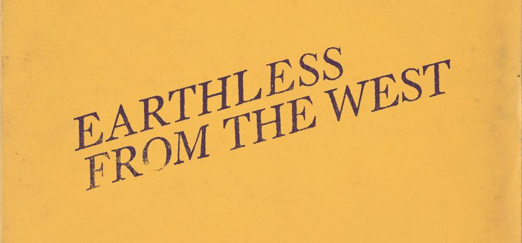 Review: EARTHLESS – From The West