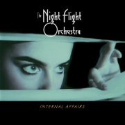 "The Night Flight Orchestra – Die neuen Alben ""Internal Affairs"" und ""Skyline Whispers"" erscheinen am 23.11. 2018"