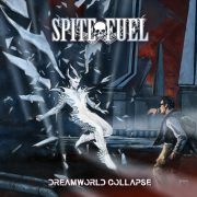 SpiteFuel – DREAMWORLD COLLAPSE