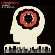 UNCLE ACID& THE DEADBEATS – Wasteland