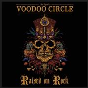 Review: VOODOO CIRCLE – RAISED ON ROCK
