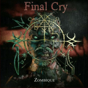 FINAL CRY – ZOMBIQUE