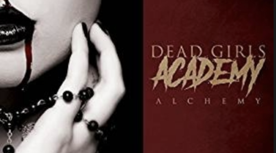 Review: DEAD GIRLS ACADEMY – ALCHEMY