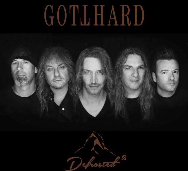 """GOTTHARD veröffentlichen ihr neues Album""""Defrosted 2"""" am 07. DEZEMBER 2018"""
