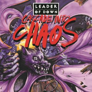 Leader of Down – Cascade into Chaos_Artwork