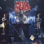 Review: METAL CHURCH – DAMN IF YOU DO