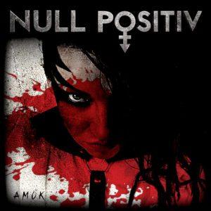 Null Postitiv – Amok_Artwork