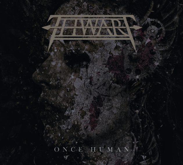 Thwart – Once Human