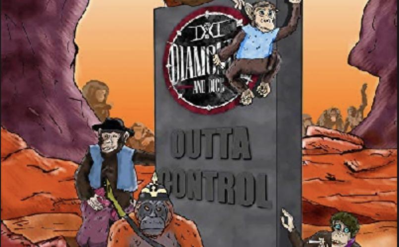 Review: DIAMONDS & DICE – OUTTA CONTROL
