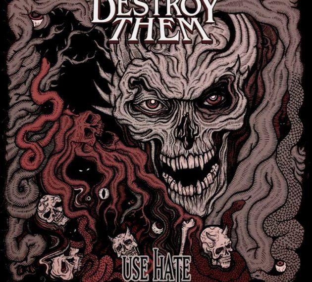 Review: Destroy Them – Use Hate (EP)