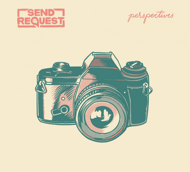 Send Request – Perspectives