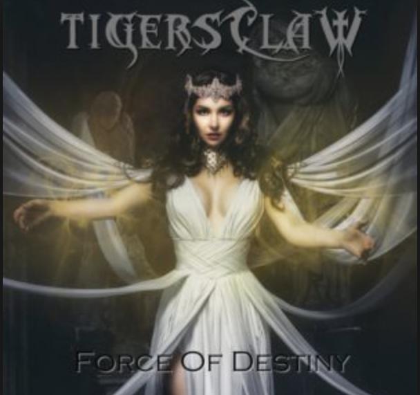 Tigersclaw – Force Of Destiny (2019) erschienen bei 7hard