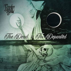 Voodoo Stan & The Satan Band - The Dead & The Departed_Cover