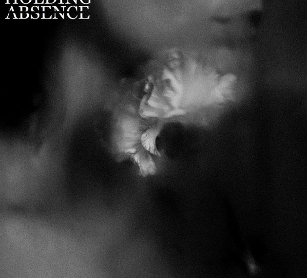"""HOLDING ABSENCE """"Holding Absence"""" erscheint am  1. März 2019 via Sharptone Records"""