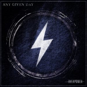 Any Given Day - Overpower - Artwork