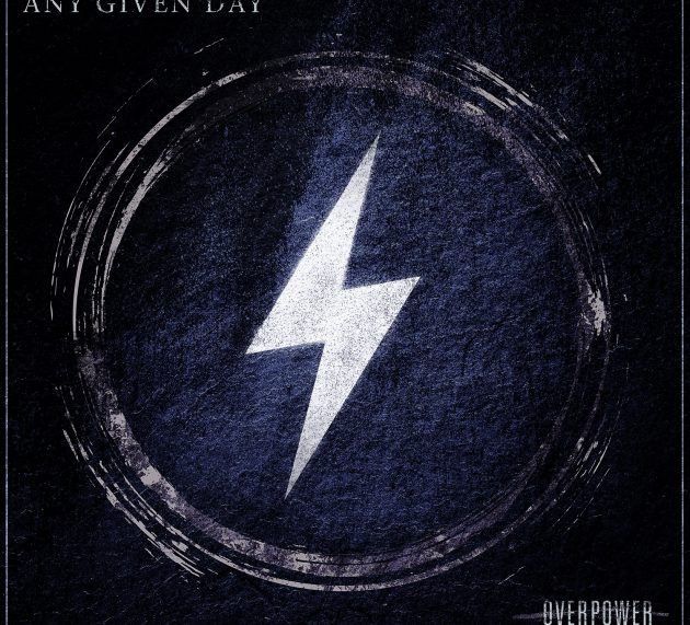 Review: ANY GIVEN DAY – OVERPOWER