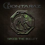 Review: Chontaraz – Speed The Bullet