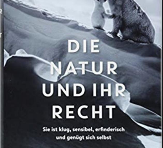 Buchrezension: DIE NATUR UND IHR RECHT – David Boyd