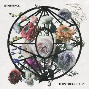 Imminence - Turn The Light On - Artwork