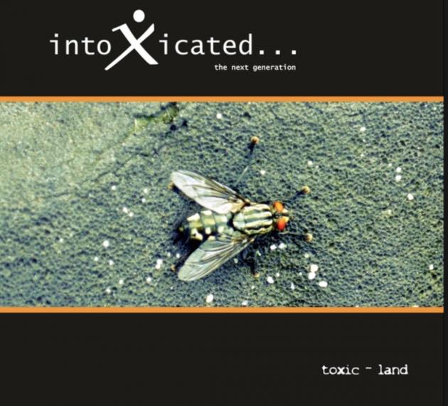 Intoxicated – Toxic Land