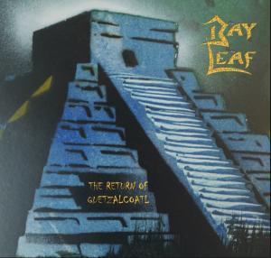 BAY LEAF – THE RETURN OF QUETZALCOATL_Cover