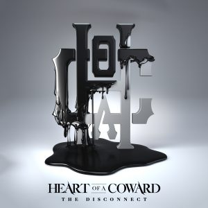 Heart Of A Coward - The Disconnect - Artwork