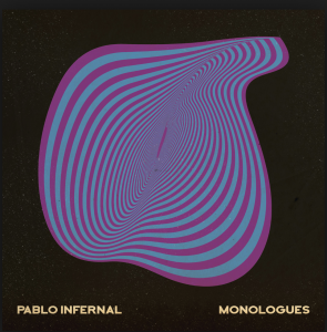 Pablo Infernal – Monologues_Cover