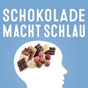 Schokolade macht schlau und andere Medizinmythen – Die schönsten Märchen der Medizin werden hier aufgedeckt