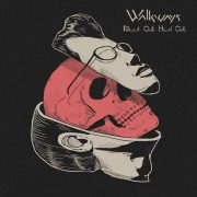 WALKWAYS – Bleed Out, Heal Out