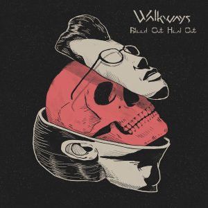 Walkways - Bleed Out, Heal Out - Artwork