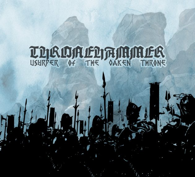 Metal-Review: Thronehammer – Usurper of the Oaken Throne