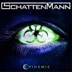 Metal-Review: SCHATTENMANN – EPIDEMIE