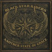 Rock–Review: BLACK STAR RIDERS – Another State Of Grace