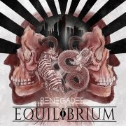 Metal-Review: EQUILIBRIUM  – Renegades