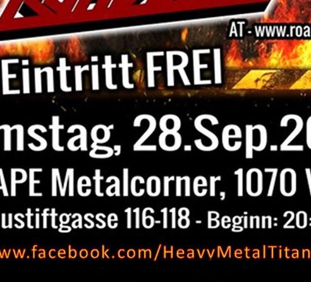 Heavy Metal Titans II –mit Martyr, Tarchon Fist und Roadwolfim Escape Wien