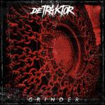Metal-Review: DETRAKTOR – GRINDER