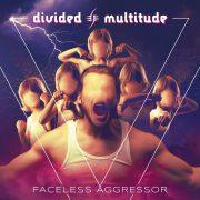 Metal-Review: DIVIDED MULTITUDE – FACELESS AGGRESSOR