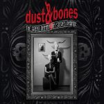 Metal-Review: DUST & BONES – THE GREAT DAMNATION STEREO PARADE