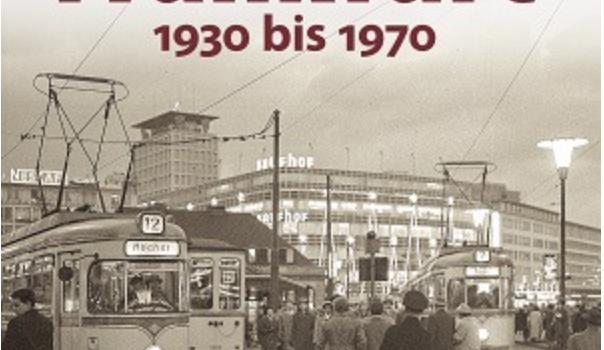 Bildband – Frankfurt am Main – 1930 bis 1970 – von Ulrich Eisenbach und Bildern von Sepp Jäger
