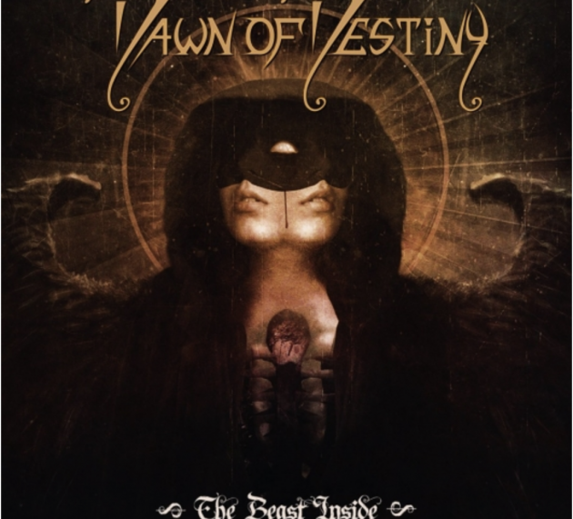 Metal-Review: DAWN OF DESTINY – THE BEAST INSIDE