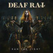 Metal-Review: DEAF RAT – BAN THE LIGHT
