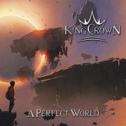 Metal-Review: KINGCROWN – A Perfect World