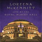 Review: Loreena McKennitt - Live at The Royal Albert Hall
