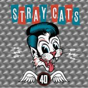 The STRAY CATS – 40