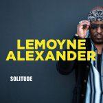 Review: LEMOYNE ALEXANDER – Solitude