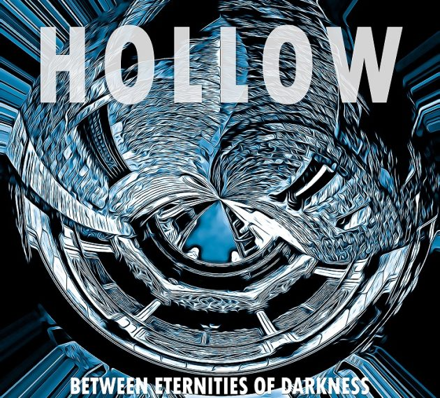 Metal-Review: Hollow – Between Eternities of Darkness