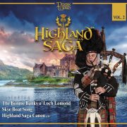 PIPERS OF THE WORLD Vol.2 – Highland Saga