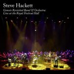 Steve Hackett – Genesis Revisited Band & Orchestra: Live